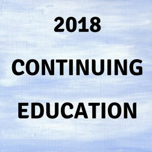 2018 Continuing Education