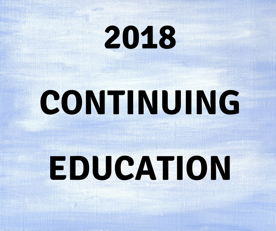 2018 Continuing Education