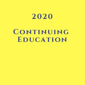 2020 Continuing Education