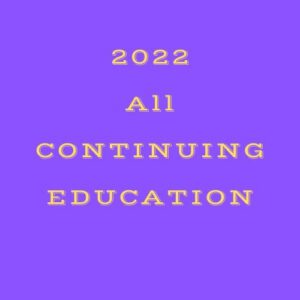 2022 All Continuing Education Courses